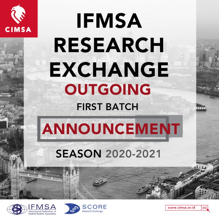 SCORE CIMSA OUTGOING ANNOUNCEMENT 2020-2021 : 1ST BATCH